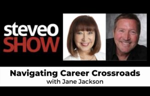jane jackson, career coach, author, navigating career crossroads, northside radio, Steve O Show, Steve O