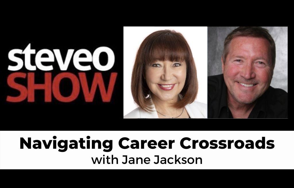 jane jackson, career coach, author, navigating career crossroads, northside radio, Steve O Show, Steve O