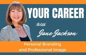 personal brand, personal branding, branding, Jane Jackson, Career Coach, podcast