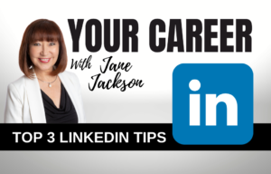 linkedin, jane jackson, linkedin top voices, linkedin tips, linkedin trainer, career coach