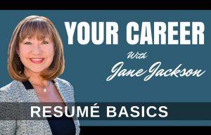 RESUME, Jane Jackson, career coach, how to write a resume, careers, job applications,