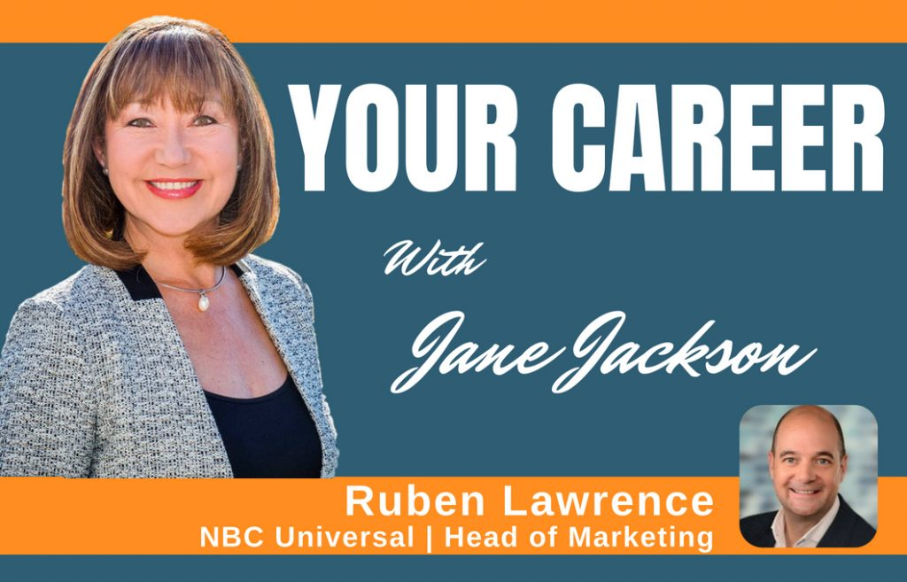 Ruben Lawrence, NBC Universal, Singapore, marketing, PR, Jane Jackson, career coach, podcast, careers, career change