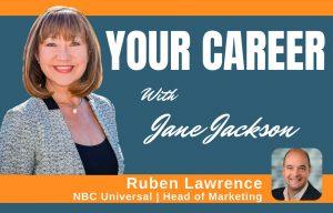 Ruben Lawrence, NBC Universal, Singapore, marketing, PR, Jane Jackson, career coach, podcast, careers, career change