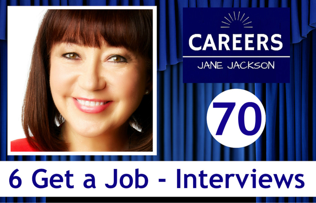 get a job, job interview, Jane Jackson, careers