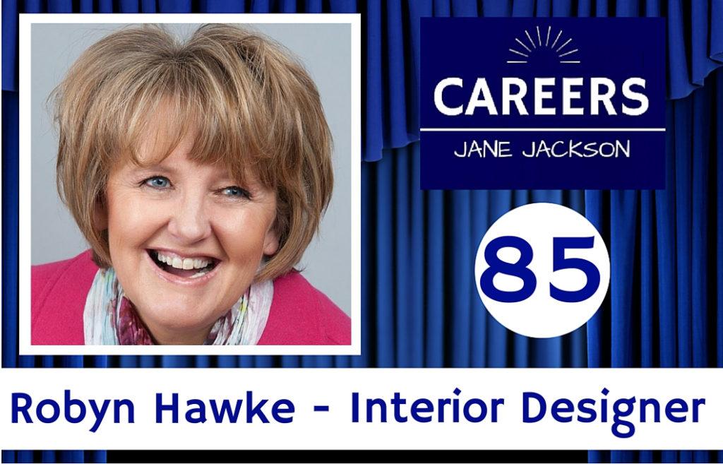 85 Robyn Hawke Interior Designer Jane Jackson Career