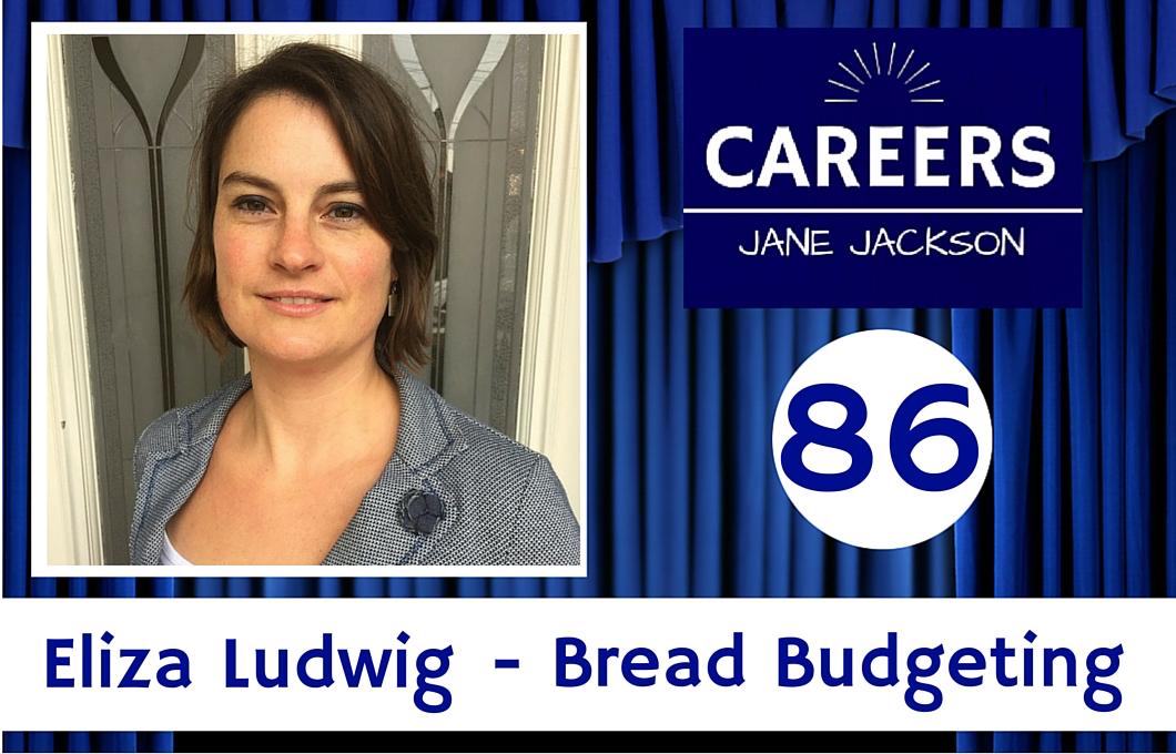 Eliza Ludwig, Bread Budgeting, finance, career change, Jane Jackson