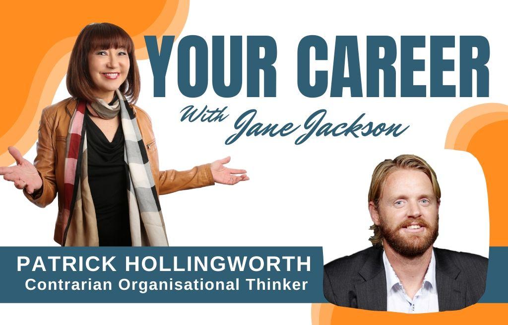 patrick hollingworth, jane jackson, career coach