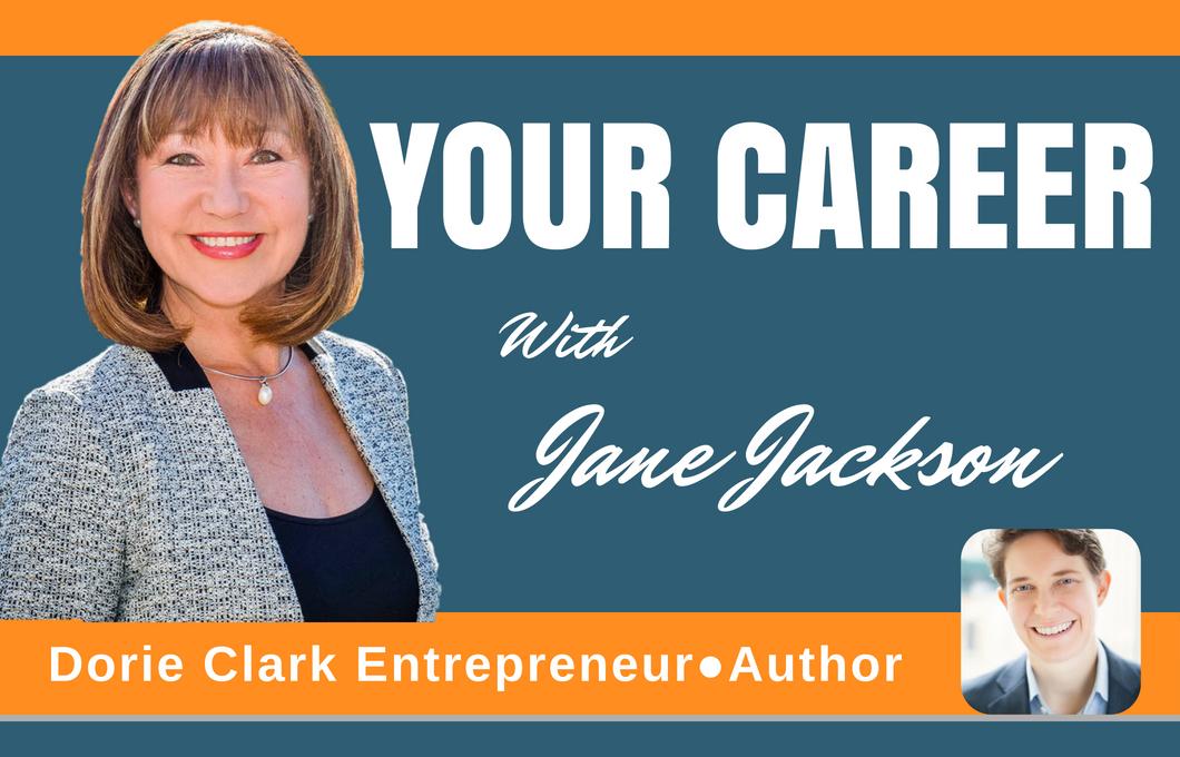 Dorie Clark, Jane Jackson, entrepreneur, career coach, New York, Sydney, careers, entrepreneurial you, author