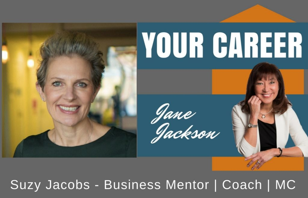 Suzy Jacobs, Business Mentor, MC, Jane Jackson, career coach, Sydney, Australia, Podcast Host, Podcast, career