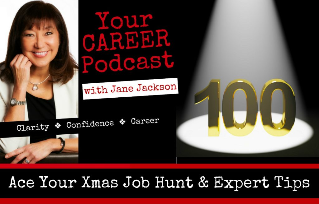 Jane Jackson, Xmas Job Hunt, Christmas, Job hunting, Career Coach, Jane Jackson Career podcast, Jane Jackson Careers