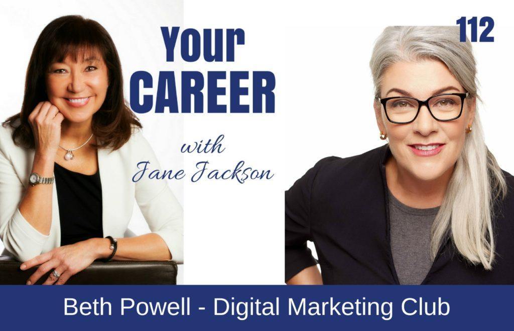 Beth Powell, Digital Marketing Club, Jane Jackson, Career Coach, Sydney, Singapore, Hong Kong, Jane Jackson careers, Digital Marketing, Podcast
