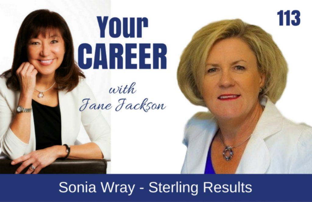 Sonia Wray, Sterling Results, Fitness, Jane Jackson, career coach, sydney, singapore, hong kong, Jane Jackson Career Podcast