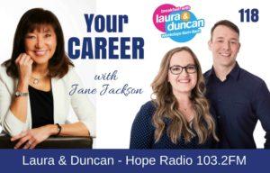 Hope 103.2FM, Hope Radio, Laura Bennett, Dunan Robinson, jane jackson, career coach, podcast, Hope Radio 103.2