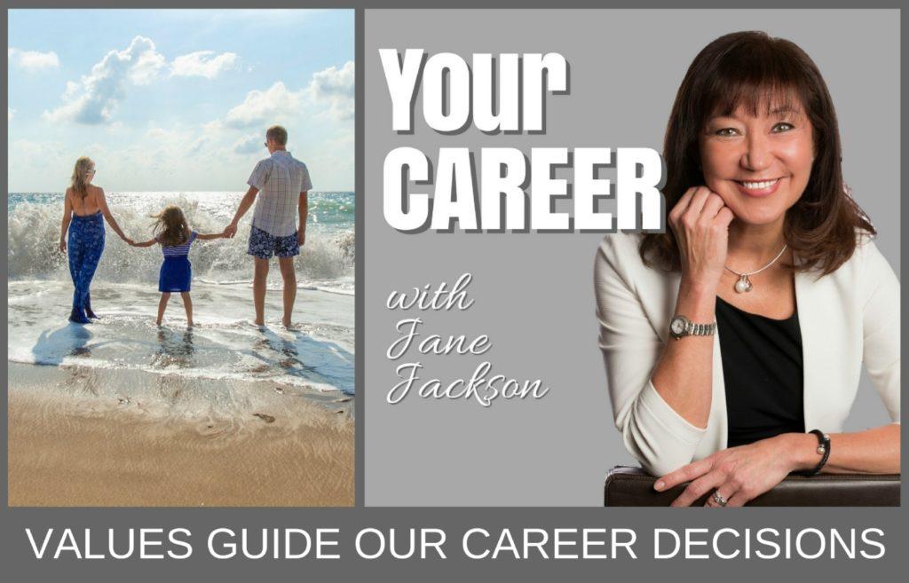 values, career, personal values, jane jackson, career coach, career, life design, best life