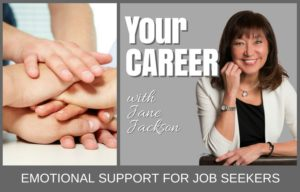 emotional support, job seeker, career coach, Jane Jackson, career, coaching, life coach, sydney, australia