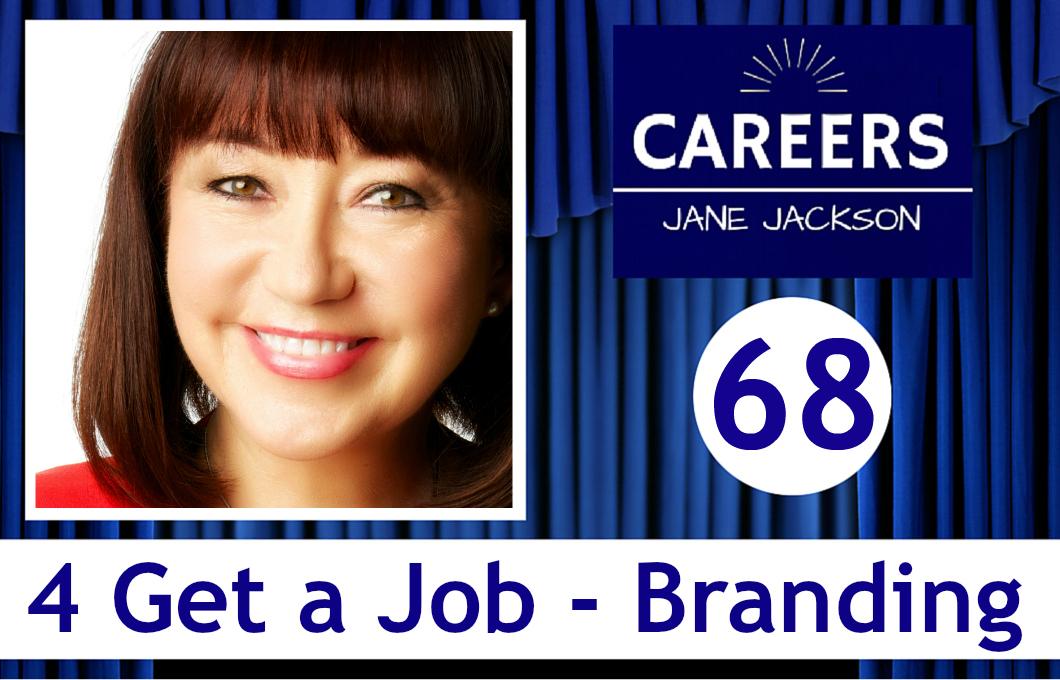 get a job, branding, personal brand, jane jackson