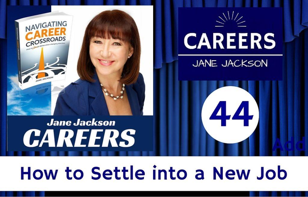 new job, settle into a new job, career