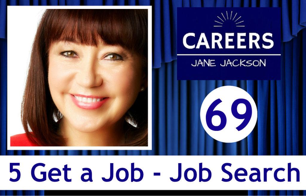 get a job, job search, search strategies, Jane Jackson