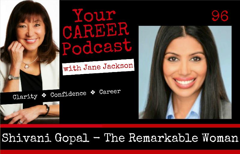 Remarkable woman, The Remarkable Woman, Shivani Gopal, empowering women, Ted Talks, career, Jane Jackson, Shivani
