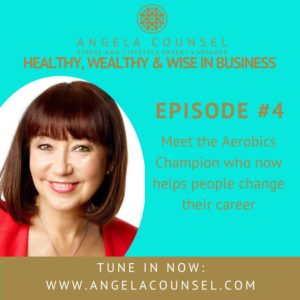 Jane Jackson, Angela Counsel podcast, Healthy Wealthy and Wise in Business, iTunes