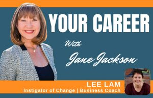 Lee Lam, Jane Jackson, career coach, Sydney, London, Coaching, careers