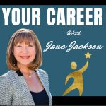 your career, career, career podcast