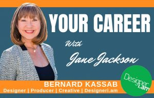 Bernard Kassab, Designeri.am, graphic designer, graphic design, design, creative jobs, creative, producer, branding, marketing, founder, Jane Jackson, career coach, sydney, australia, hong kong, singapore, london, careers