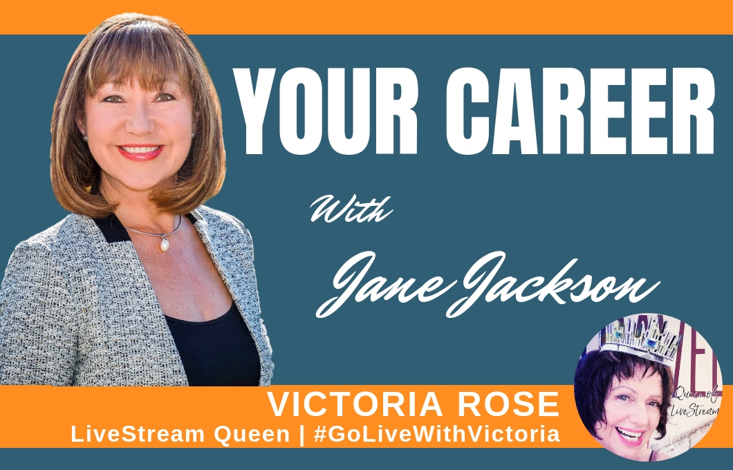 Victoria Rose, Livestream, chat bots, Jane Jackson, career coach, YOUR CAREER podcast, career, career coach, sydney, australia, hong kong, singapore