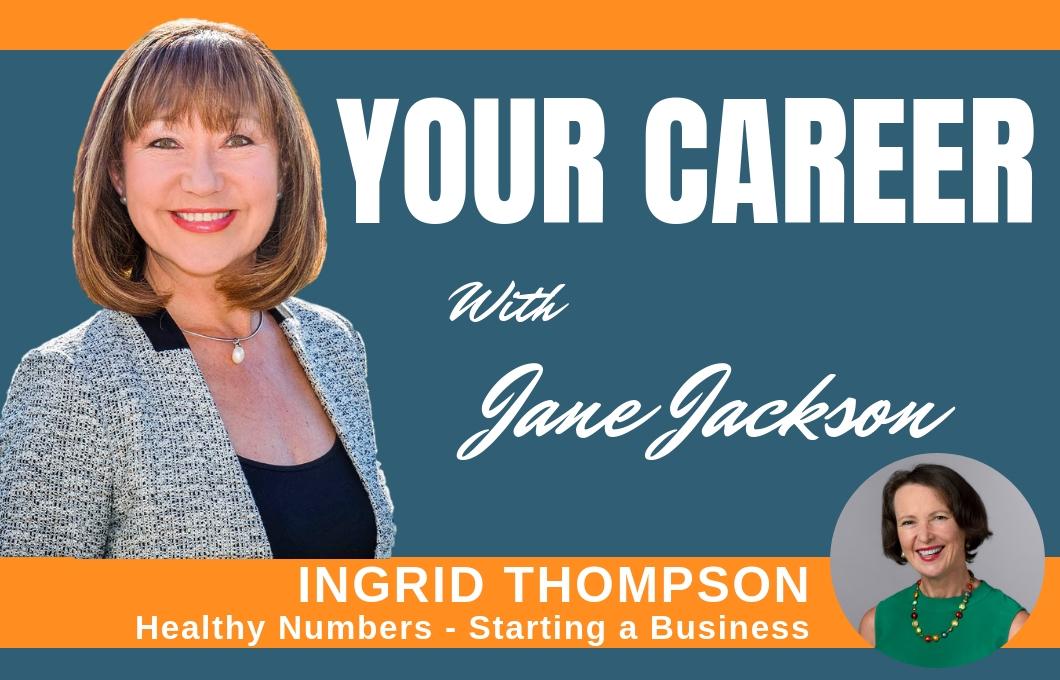 Ingrid Thompson, Healthy Numbers, Jane Jackson, Career Coach, Sydney, Australia, career change, Mosman,