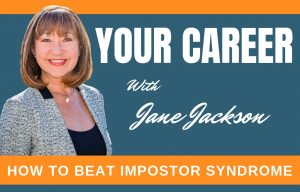 impostor syndrome, career coach, career success, self belief, confidence, self limiting belieft