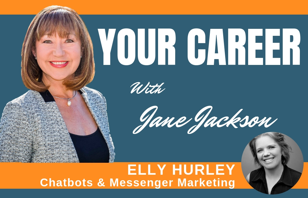 Elly Hurley, Chatbots, messenger marketing, Nudge Marketing, Jane Jackson, Career Coach, NSW Police Force