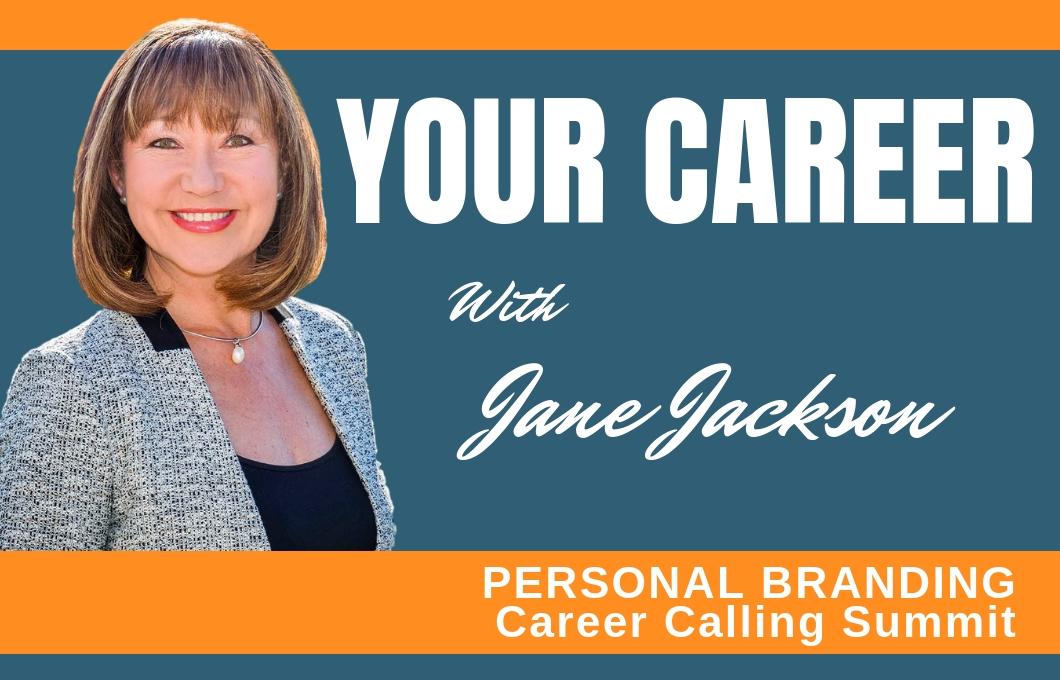 career calling summit, jane jackson, career advice, career coaching, career change, branding