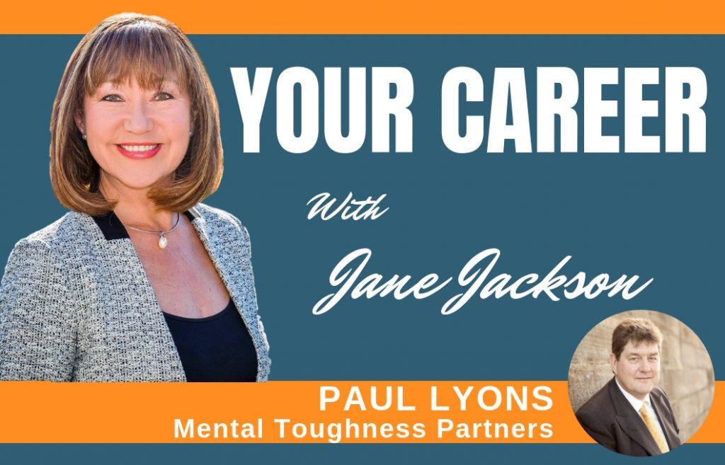 Paul Lyons, Jane Jackson, career coach, confidence, resilience, career change, organisational change