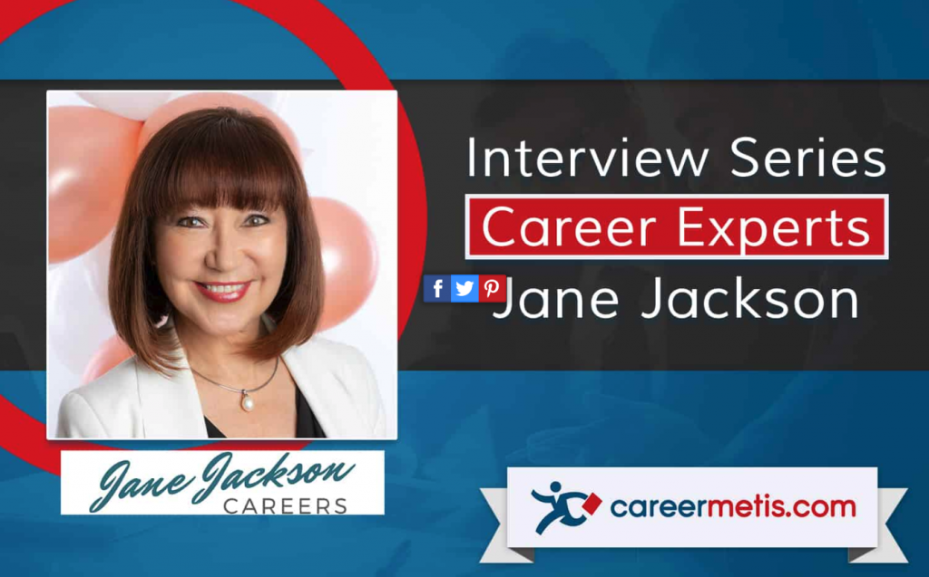 Jane Jackson, Career Coach, Career Expert, Interview Series