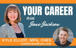 Kyle Elliot, Jane Jackson, Your Career Podcast, SYdney, Australia, San Francisco, USA