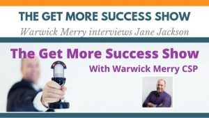 JANE JACKSON, WARWICK MERRY, MC, FACILITATOR, PODCAST HOST, CAREER COACH