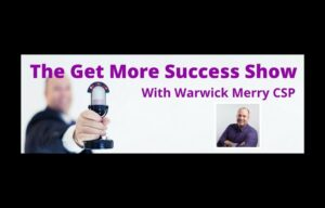 Get More Success podcast, jane jackson, warwick merry