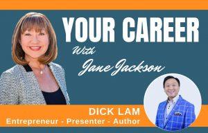 Dick Lam, career change, entrepreneur, business analyst