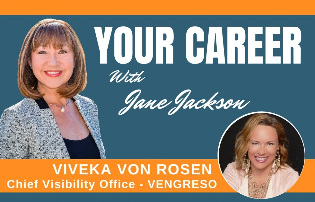 Viveka von Rosen, LinkedIn, Jane Jackson, Your Career Podcast, career coach