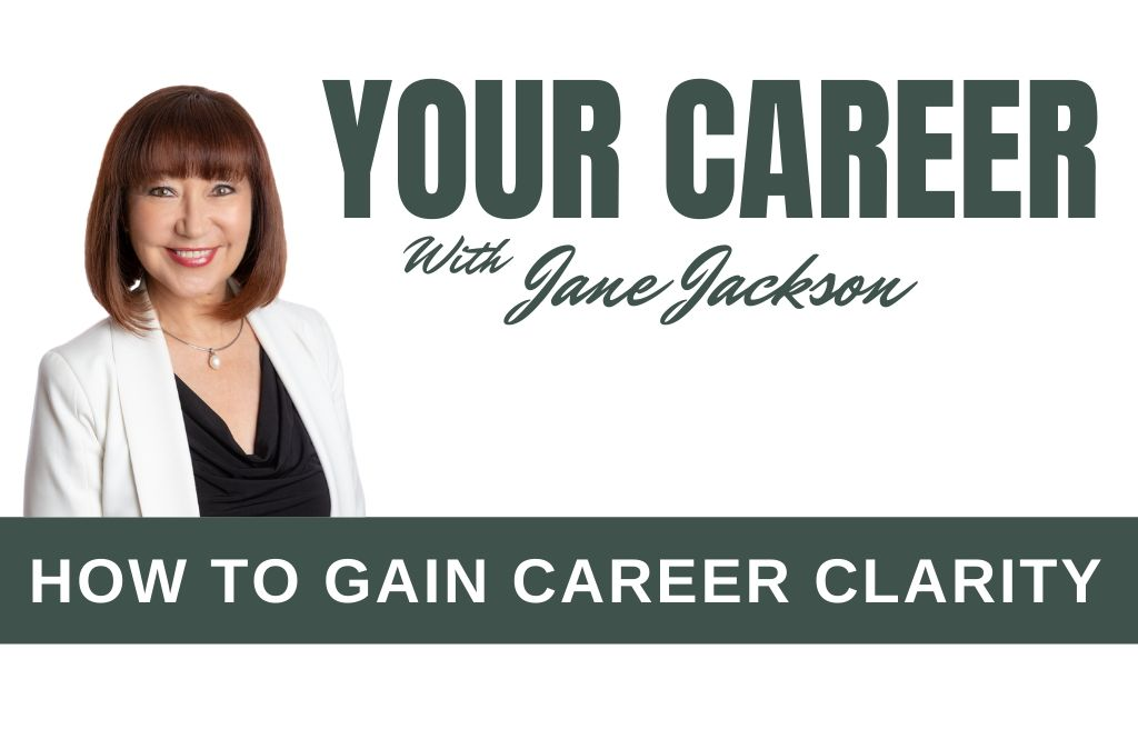 Your Career Podcast, Jane Jackson, career clarity, careers