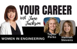 women in engineering, STEM jobs, engineering, hannah stevens, taylor perko