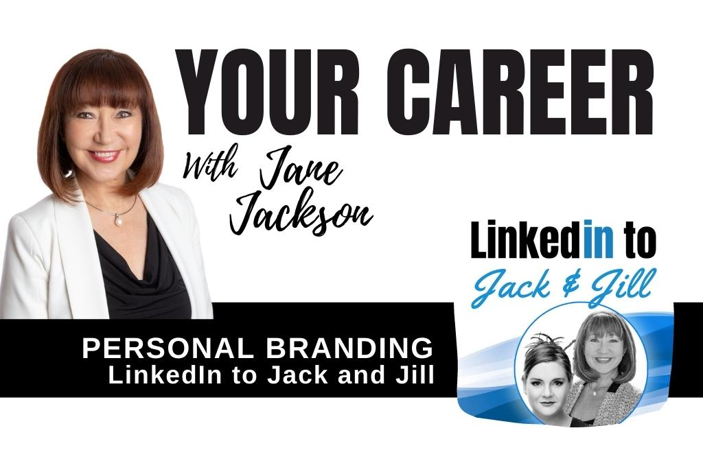 LinkedIn, Personal Branding, Jane Jackson, Jillian Bullock, LinkedIn Tips, branding, marketing, covid-19, coronavirus, job seekers, careers