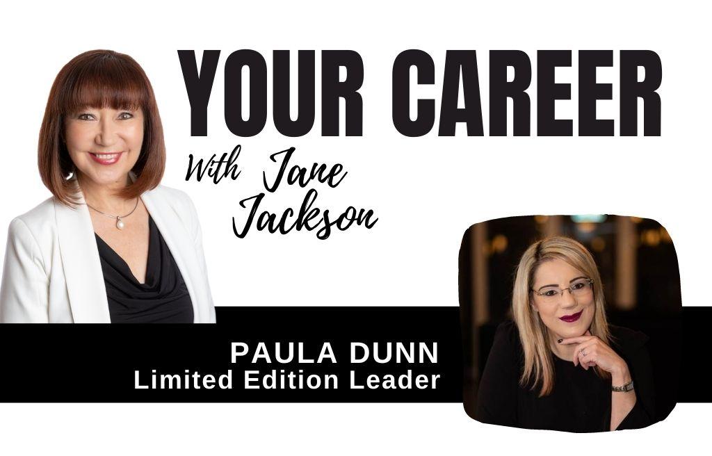 Paula Dunn, Your Career Podcast, Jane Jackson, coaching, leadership coaching, careers