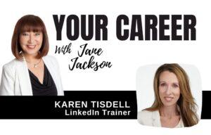 Karen Tisdell, LinkedIn, LinkedIn Trainer, Jane Jackson, Sydney