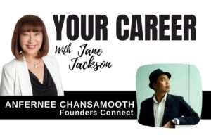 Anfernee Chansamooth, Your Career Podcast, Jane Jackson, career coach, career counsellor, Sydney
