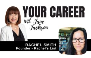 Rachel Smith, Your Career Podcast, Jane Jackson, Career coach