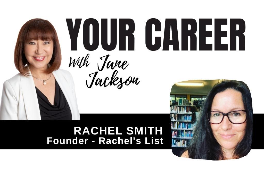 Rachel Smith, Rachels List, Jane Jackson, Your Career Podcast, career coach, career counsellor, Sydney