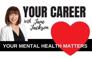 mental health, world mental health day, Jane Jackson, career coach
