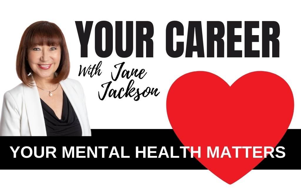 mental health, world mental health day, Jane Jackson, career coach