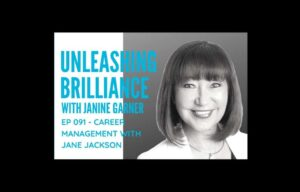 JANE JACKSON, Janine Garner, Unleashing Brilliance, podcast